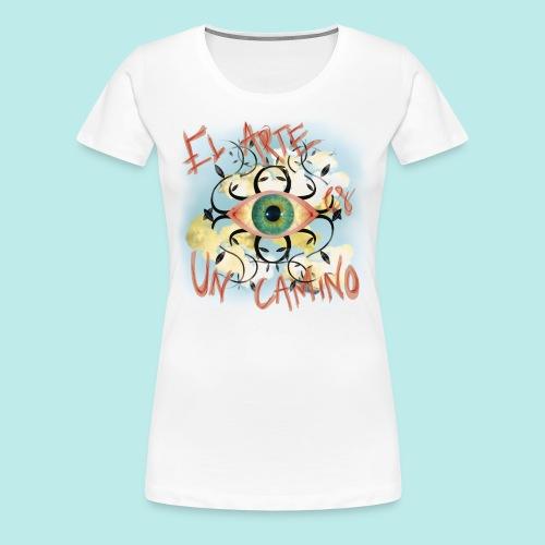 El Arte es un camino - Camiseta premium mujer