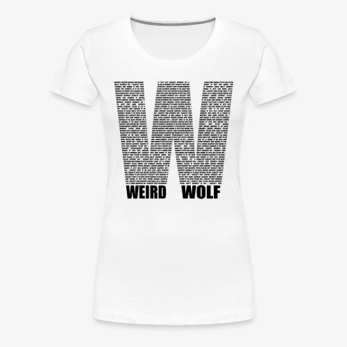The Big W (Black) - Women's Premium T-Shirt