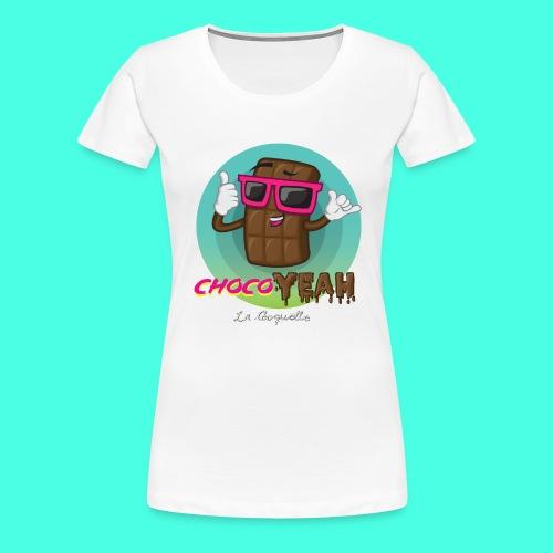 ChocoYEAH - Camiseta premium mujer