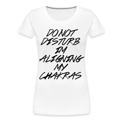 Aligning My Chakras Sweatshirt - Women - Women's Premium T-Shirt