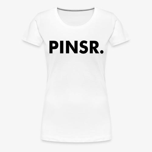 PINSR. White - Vrouwen Premium T-shirt