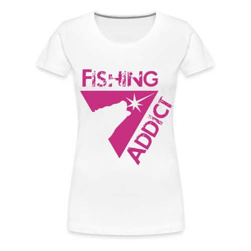 Fishing addict - T-shirt Premium Femme