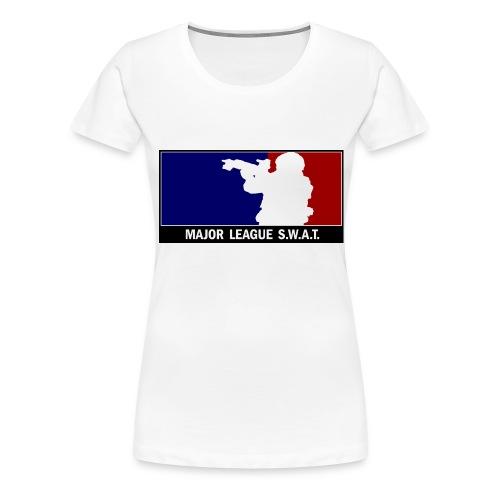 Major League SWAT - Frauen Premium T-Shirt