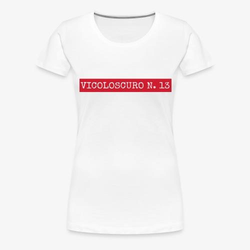 Vicolreme - Maglietta Premium da donna