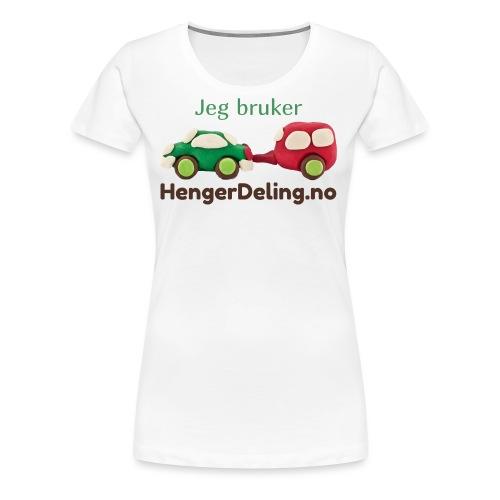 Jeg bruker HengerDeling.no - Premium T-skjorte for kvinner