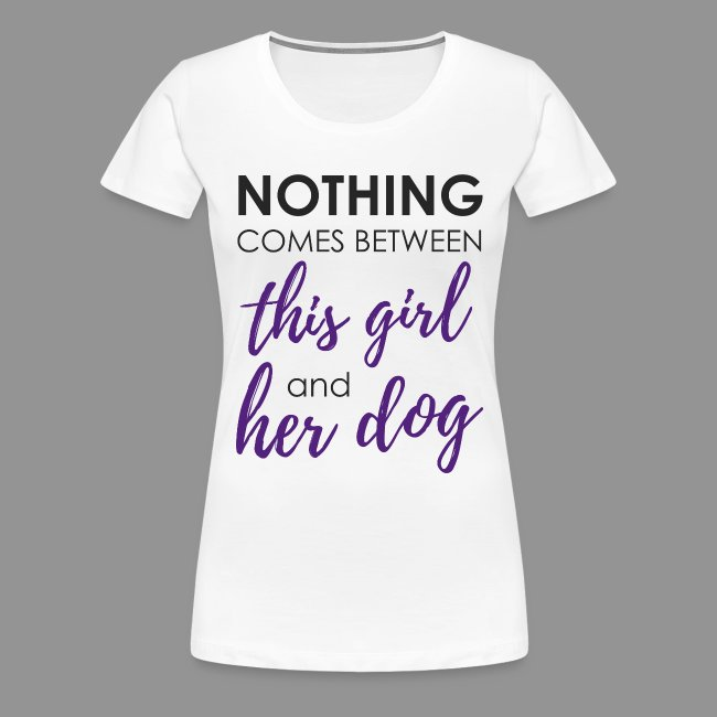 Nothing comes between this girl her and her dog