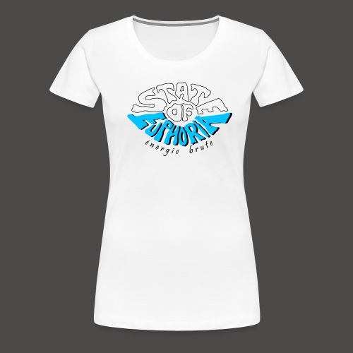 State of Euphoria - Women's Premium T-Shirt