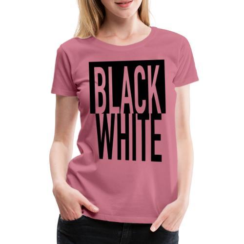 Black White - Frauen Premium T-Shirt