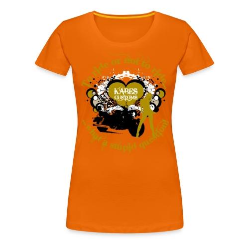 Kabes Stupid Question T-Shirt - Women's Premium T-Shirt