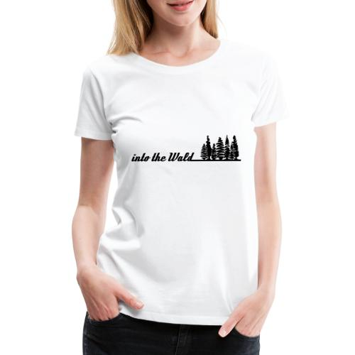 into the wald - Frauen Premium T-Shirt