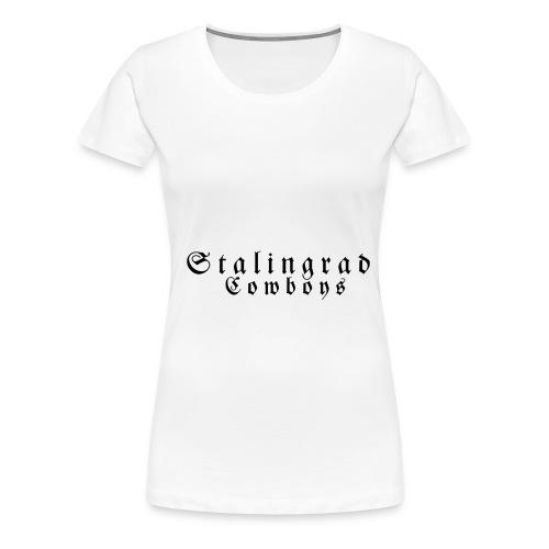 Stalingrad Cowboys - Frauen Premium T-Shirt