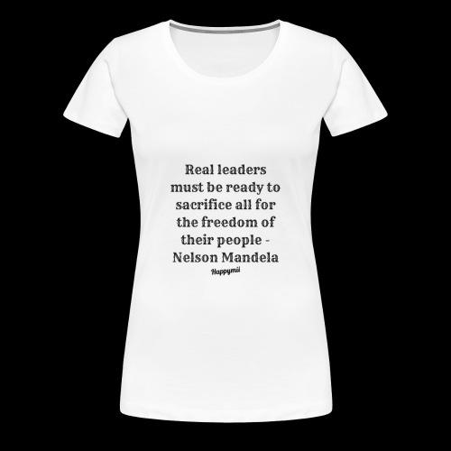 Mandela qoutes - Dame premium T-shirt