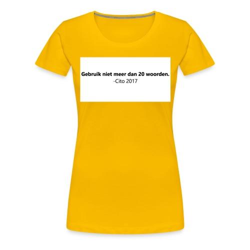 Gebruik niet meer dan 20 woorden - Vrouwen Premium T-shirt