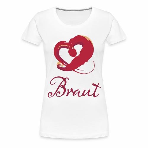 Herz Braut - Frauen Premium T-Shirt