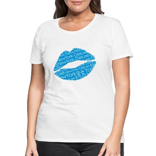 New York Deluxe Lippen Motiv - Frauen Premium T-Shirt