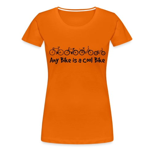 Any Bike is a Cool Bike Kids - Women's Premium T-Shirt