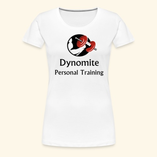 Dynomite Personal Training - Women's Premium T-Shirt