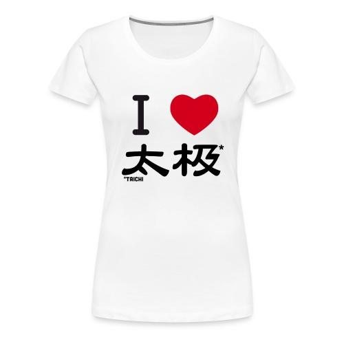 i love taichi - T-shirt Premium Femme