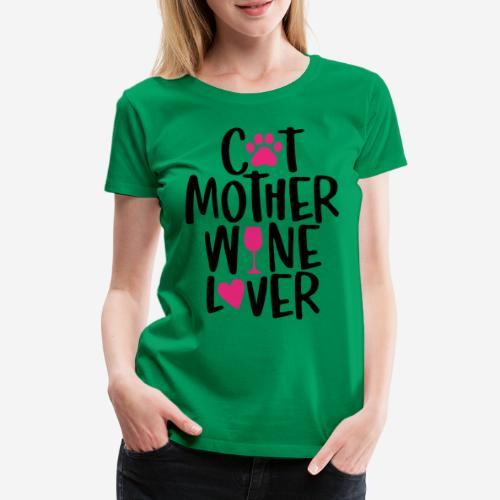 cat mother wine lover - Frauen Premium T-Shirt