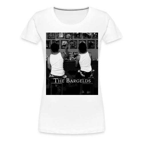 BarGelds - Frauen Premium T-Shirt