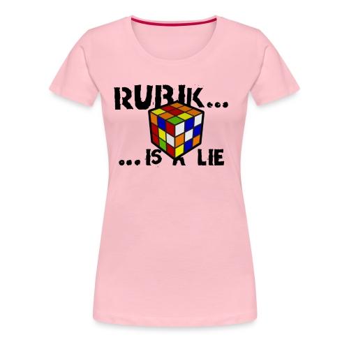 is a lie - Camiseta premium mujer