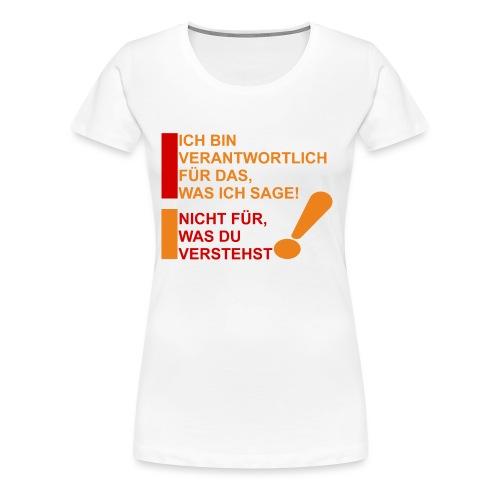 Verantwortung Verstehen - Frauen Premium T-Shirt