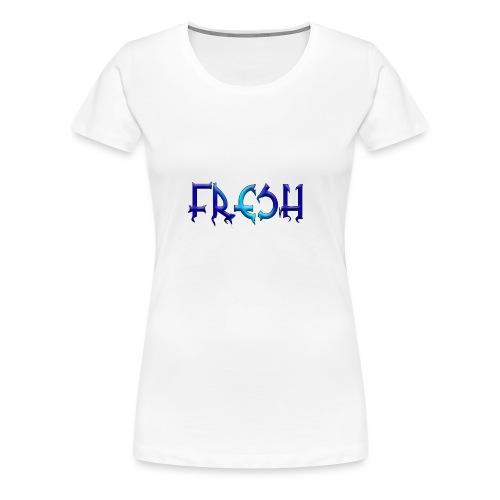 Frisch - Frauen Premium T-Shirt