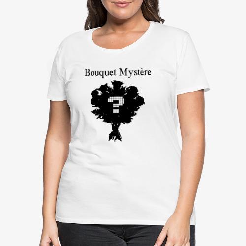 bouquet mystère - T-shirt Premium Femme