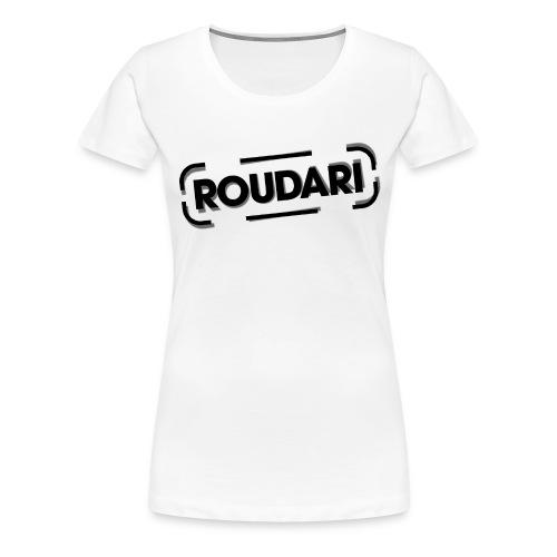 Roudari - Naisten premium t-paita