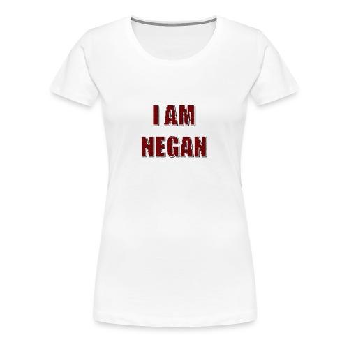 I Am Negan - Frauen Premium T-Shirt