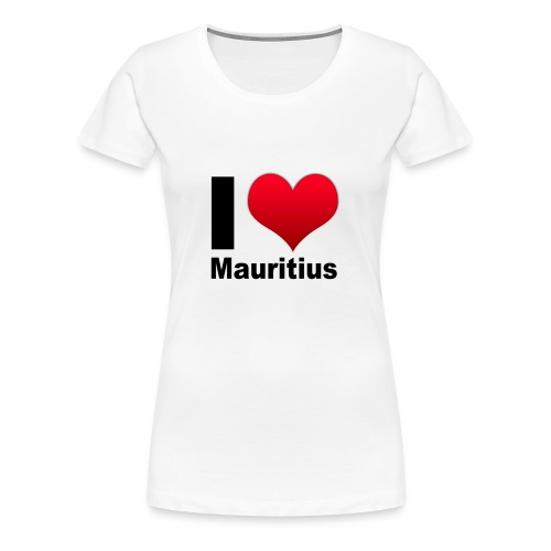 ilovemauritius - T-shirt Premium Femme