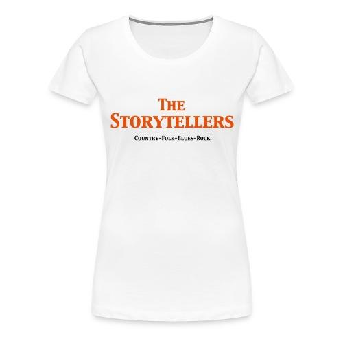 Storytellers Schriftzug - Frauen Premium T-Shirt