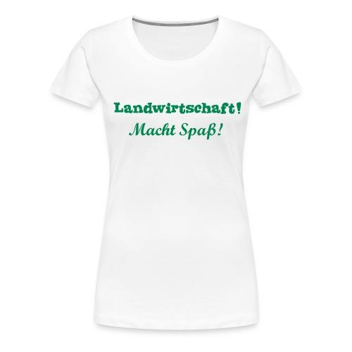 Landwirtschaft - macht Spaß - Frauen Premium T-Shirt