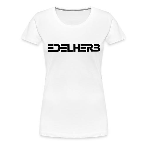 EDELHERB - Frauen Premium T-Shirt