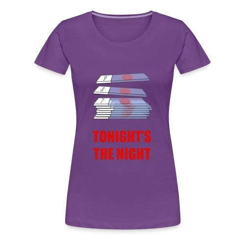 Dexter tonight s the night - Camiseta premium mujer