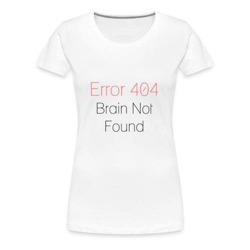 Error 404 - Maglietta Premium da donna