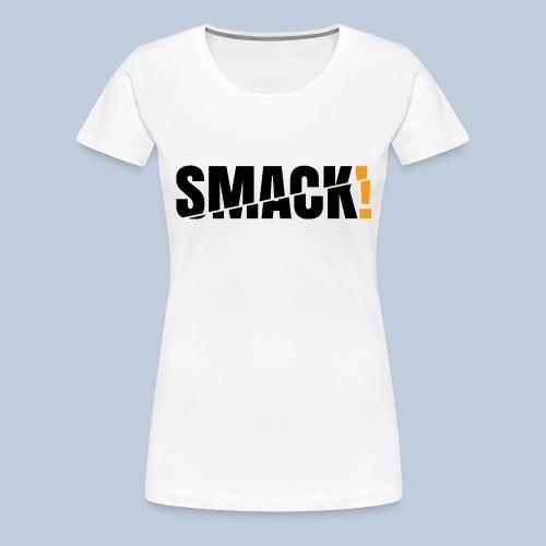 SMACK gross schwarz ohne Hintergrund - Frauen Premium T-Shirt