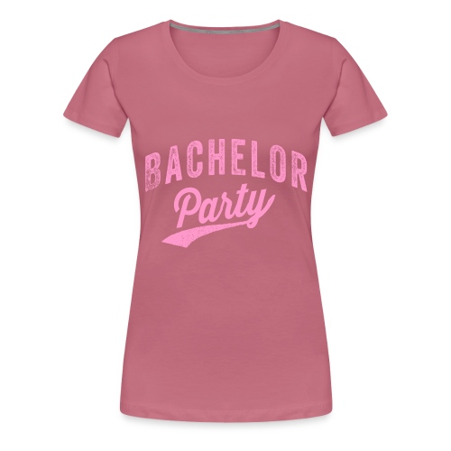 Bachelor Party roze - Vrouwen Premium T-shirt