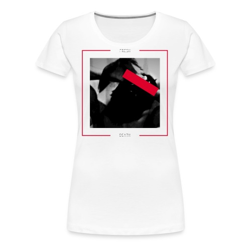 FRESH DEATH - Women's Premium T-Shirt