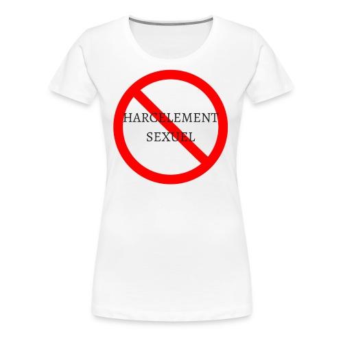 HARCELEMENT SEXUEL - T-shirt Premium Femme