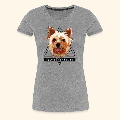 YORKIE LOVE FOREVER - Camiseta premium mujer