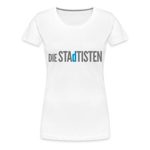 DIE STAdTISTEN - Frauen Premium T-Shirt