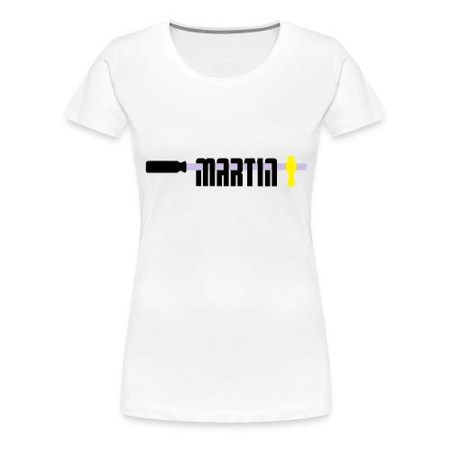 martin - Vrouwen Premium T-shirt