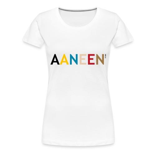 AANEEN_Alleen_Letters - Vrouwen Premium T-shirt