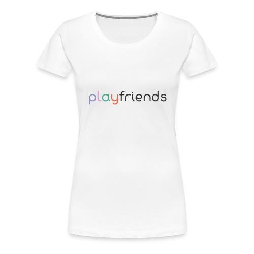 playfriends1 - Frauen Premium T-Shirt