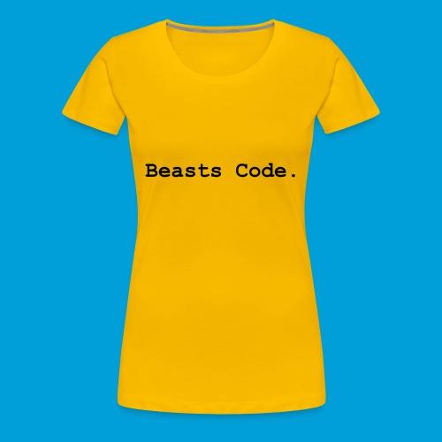 Beasts Code. - Women's Premium T-Shirt