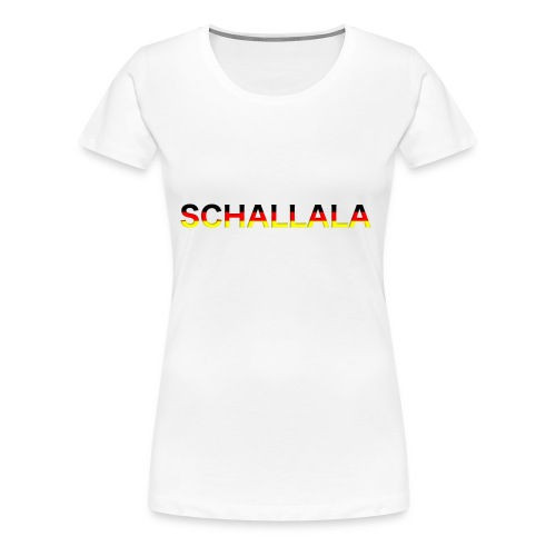 Schallala - Frauen Premium T-Shirt