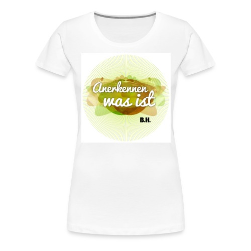 anerkennen deutsch circle - Frauen Premium T-Shirt