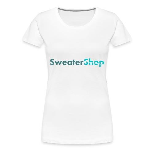 SweaterShop Promo T-Shirt - Vrouwen Premium T-shirt