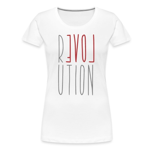 Love Peace Revolution - Liebe Frieden Statement - Frauen Premium T-Shirt